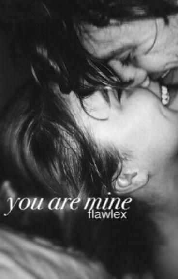 you are mine {zakończone}
