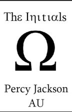 [Percy Jackson 🌊 AU] The Initials by Bookwormbybee
