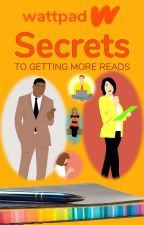 Secrets to Getting More Reads by howtousewattpad
