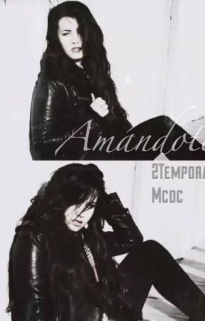 Amándote - 2temp MCDC (ADAPTADA) TERMINADA by BieberAdaptaciones_