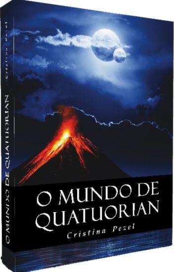 O MUNDO DE QUATUORIAN (Degustação primeiros capítulos)