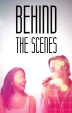 Behind The Scenes by ravenclawstarkid