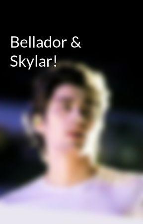 Bellador & Skylar! by colorfuldays