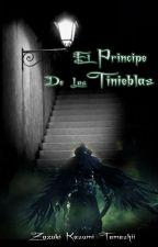 El Principe De Las Tinieblas by ZazukiKasumiTamashii