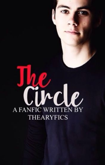 THE CIRCLE |PAUSADA| A Sterek fanfic written by TheAryFics.