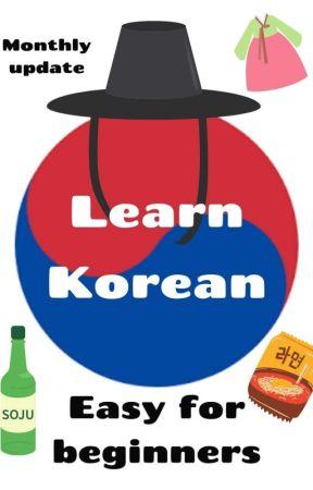 Learn Korean - For Beginners [ Montly Update ] by KookiesAndCream2002