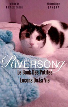 ~RiverSong: le Book des Petites Leçons de la Vie ~  by zahera37