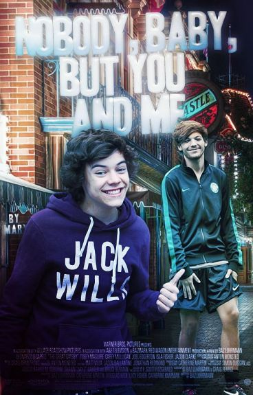 nobody, baby, but you and me ➳ larry stylinson