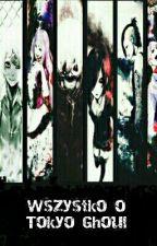 Wszystko O Tokyo Ghoul by domi853