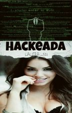 Hackeada  by Laliter_521