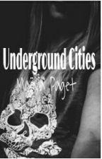 Underground Cities  by maeva_paget
