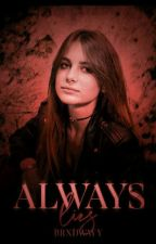 Always 2eme Volet - Lies || Sulivan Gwed [TERMINÉ] by miss_loa