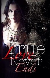 True love never ends (editing) by Princessalee19