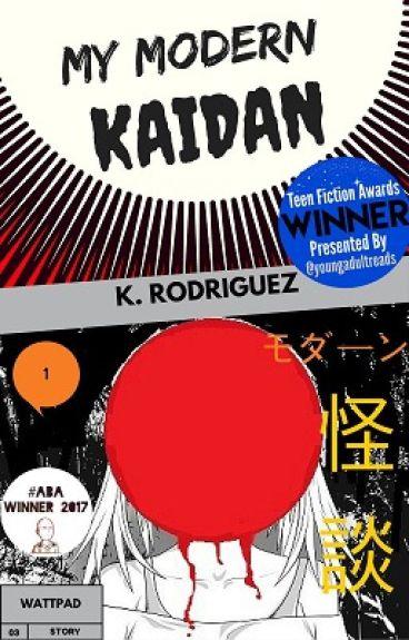 My Modern Kaidan by KRRodriguez