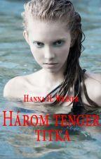 Három tenger titka by HannaHWeiner