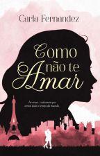 COMO NÃO TE AMAR by Carla-Fernandes