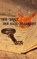 Der Brief der alles Verändert - Dramione by Potterhead_Psycho