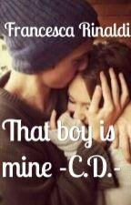 That Boy Is Mine -C.D.- by Frestories