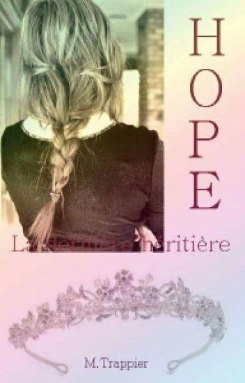 Hope : La Dernière Héritière