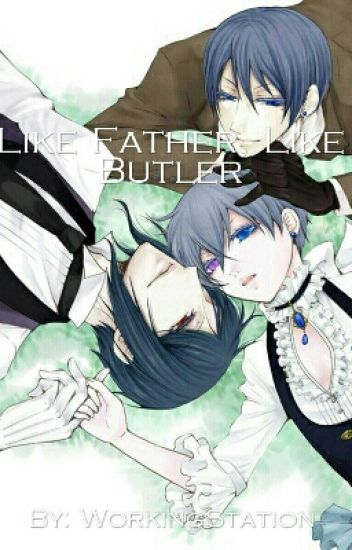 Like Father, Like Servant (Black Butler Yaoi Fanfic)