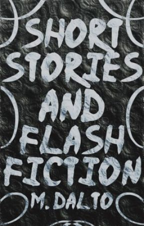Short Stories & Flash Fiction 📖 by druidrose