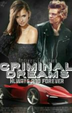 Criminal Dreams || PAUZA || by DeukXx