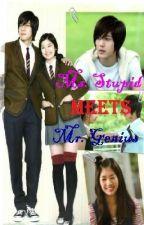 Ms. Stupid Meets Mr. Genius by JannahTan