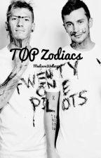 TØP Zodiacs by MadisonWells527