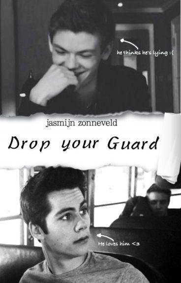Drop Your Guard [ boy X boy ]