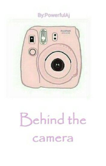 Behind the camera [Cashton] Wird Überarbeitet