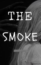 The Smoke by kayla200114