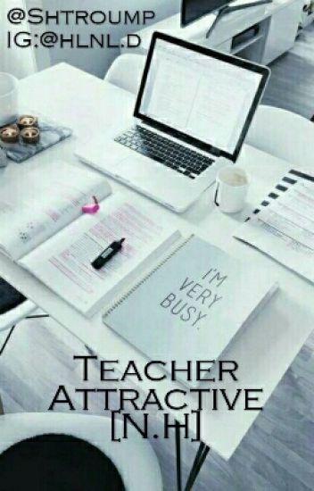 Teacher Attractive [N.H]