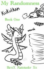 My Randomness by WolfWoman117