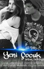 YENİ ÇOCUK by irem_srkaya