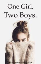 One Girl, Two Boys. by lxzxfx