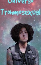 Universo Trohmosexual by CebollaSad
