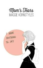 Mom's Tears by mkornstyles