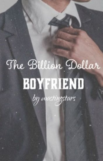 The Billion Dollar Boyfriend