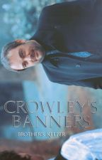 Crowley's Banners by -Brothers_Keeper