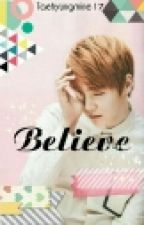 Believe (Yoongi BTS) [Completed] by taehyungmine17
