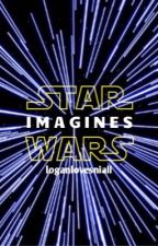 ✔️ STAR WARS | Star Wars Imagines by loganlovesniall