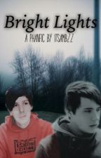 Bright Lights//Phan by fieryhowell