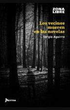 Los Vecinos Mueren En Las Novelas by soryhaye