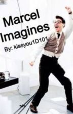 Marcel imagines by KissYou1D101