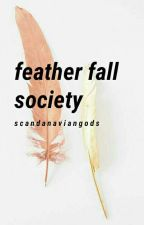 Feather Fall Society by ScandanavianGods