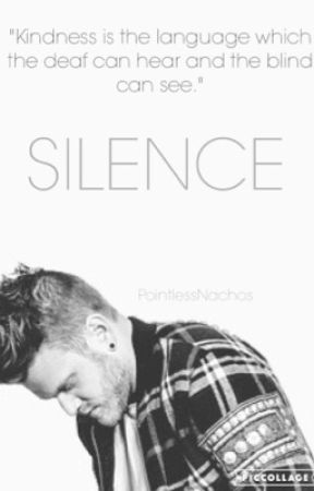 Silence | COMPLETED | Silent Series - Book 1  | #Wattys2017 by PointlessNachos