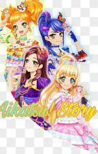 Aikatsu! Story by NisrinaFitri1123
