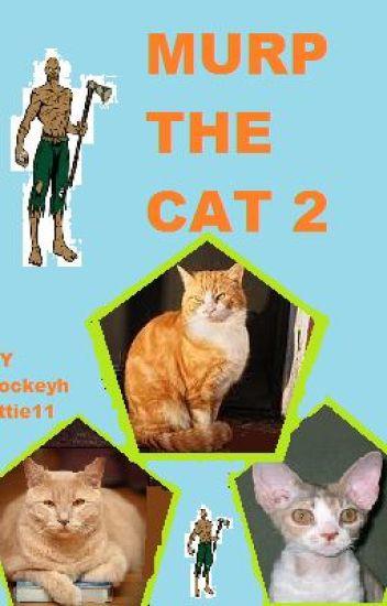 Murp the Cat 2