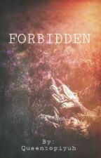 Forbidden (DuRiam Fanfic) by Queensopiyuh