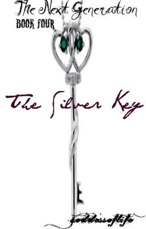 The Next Generation Book Four: The Silver Key [Watty Awards 2011] by goddessoflife